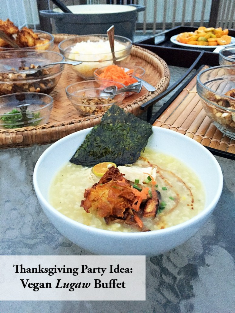 thanksgiving-party-idea-vegan-lugaw-buffet-copy1